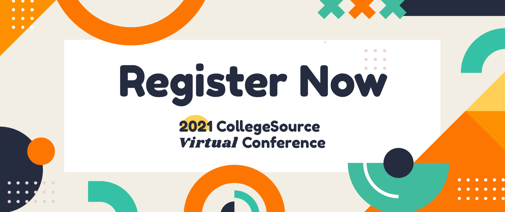 Register Now for the 2021 CollegeSource Virtual Conference